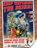 1099-keep-watching-skies-american-science-fiction-movies-fifties.jpg