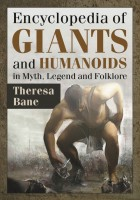 1442-encyclopedia-giants-and-humanoids-myth-legend-and-folklore.jpg