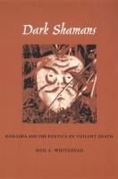 703-dark-shamans-kanaima-and-poetics-violent-death.jpg