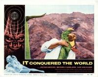 """Лобби-карточка к филмьу """"Оно покорило мир"""" (It Conquered the World, 1956)"""