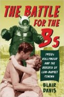 1079-battle-bs-1950s-hollywood-and-rebirth-low-budget-cinema.jpg