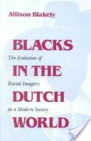 1104-blacks-dutch-world-evolution-racial-imagery-modern-society.jpg