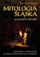804-mitologia-slaska-przywiarki-slonskie-leksykon-i-antologia-slaskiej-demonologii-ludowej.jpg